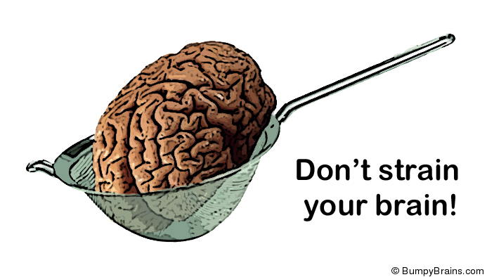 Don't Strain Your Brain